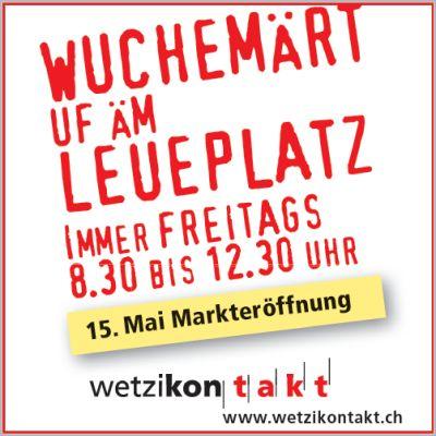 Wetziker Wuchemärt Leuenplatz – Markteröffnung